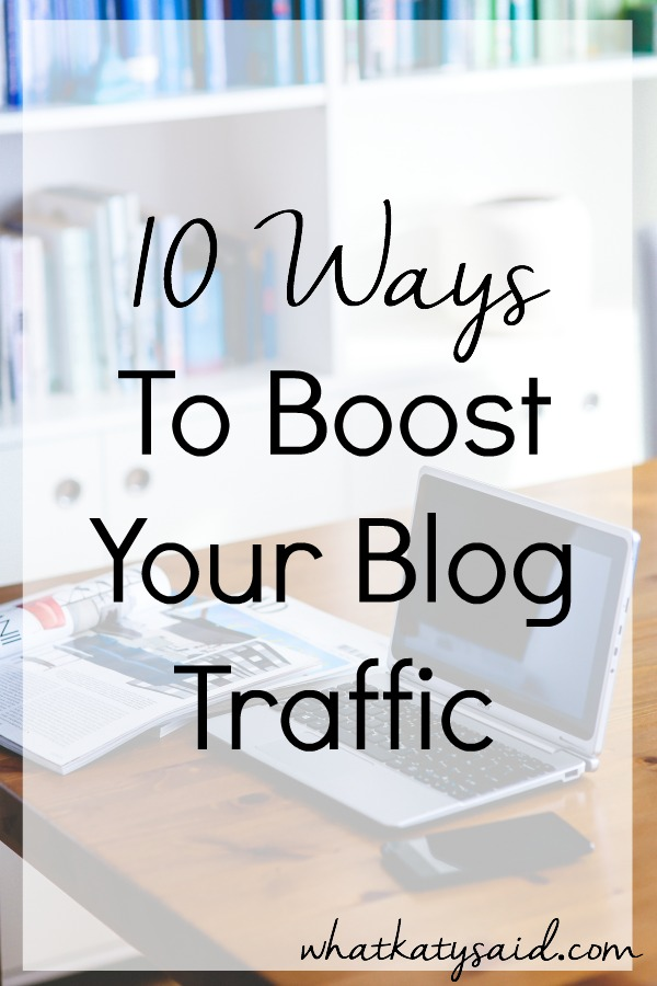 10 easy ways to boost your blog traffic